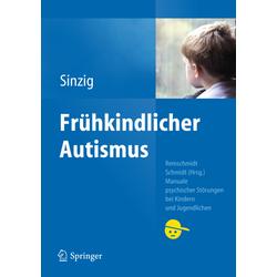 Autismus als Buch von Judith Sinzig