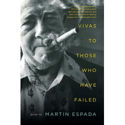 Vivas to Those Who Have Failed: Poems: eBook von Martín Espada