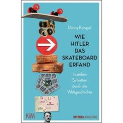 Wie Hitler das Skateboard erfand - Sachbuch