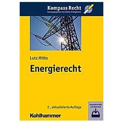 Energierecht. Lutz Mitto  - Buch