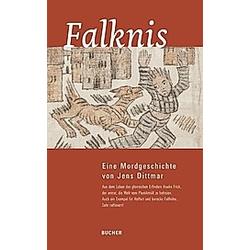 Falknis. Jens Dittmar  - Buch