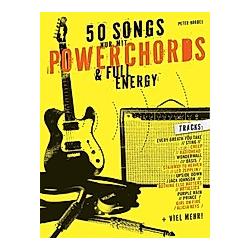 50 Songs nur mit Powerchords & Full Energy  für E-Gitarre. Peter Korbel  - Buch