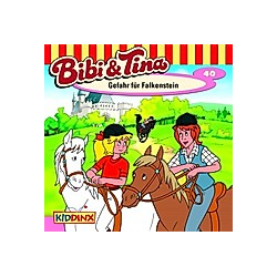 Bibi & Tina - 40 - Gefahr für Falkenstein - Hörbuch