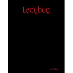 Ladybug: eBook von Val Blakely