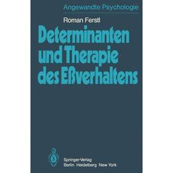 Determinanten und Therapie des Eßverhaltens: eBook von R. Ferstl