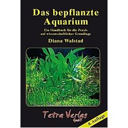 Das bepflanzte Aquarium. Diana Walstad  - Buch