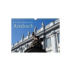 Die Residenzstadt Ansbach (Wandkalender 2020 DIN A4 quer)