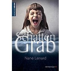 SchattenGrab. Nané Lénard  - Buch