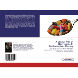 A Clinical Trail Of Doxycycline In Onchocerciasis Therapy als Buch von Daniel Tagoe