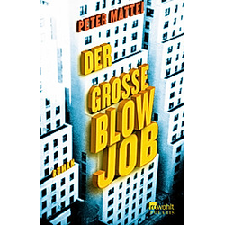 Der große Blowjob. Peter Mattei  - Buch