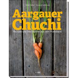 Aargauer Chuchi als Buch von Alfred Haefeli/ Aargauer Landfrauen