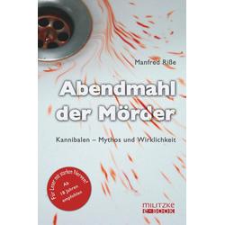 Abendmahl der Mörder: eBook von Manfred Riße