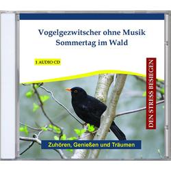 Vogelgezwitscher ohne Musik - Sommertag im Wald