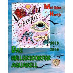 Hellersdorfer Aquarelle als Buch von Matthias Hartje