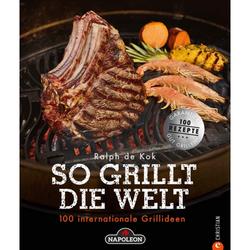 SO GRILLT DIE WELT - Kochbücher