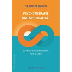 Psychotherapie und Spiritualität: eBook von Rainer Marien