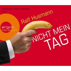 Nicht mein Tag als Hörbuch CD von Ralf Husmann