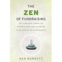 The Zen of Fundraising. Ken Burnett  - Buch