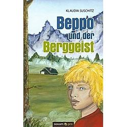 Beppo und der Berggeist. Klaudia Suschitz  - Buch