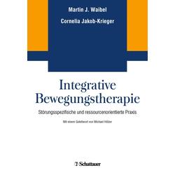 Integrative Bewegungstherapie: eBook von