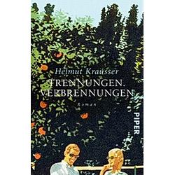 Trennungen. Verbrennungen. Helmut Krausser  - Buch
