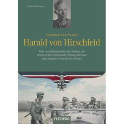 Generalleutnant Harald von Hirschfeld als Buch von Roland Kaltenegger