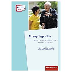 Altenpflegehilfe  Arbeitsheft - Buch