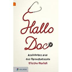 Hallo Doc!. Ulrike Stelzl  - Buch