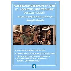 Deutsch-Arabisch - Ausbildungsberufe in der IT, Logistik und Technik