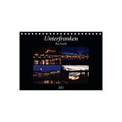 Unterfranken bei Nacht (Tischkalender 2021 DIN A5 quer)