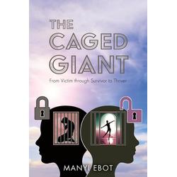 The Caged Giant als Taschenbuch von Manyi Ebot