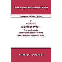 Elektrochemie 1. Rolf Haase  - Buch