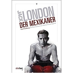 Der Mexikaner. Jack London  - Buch