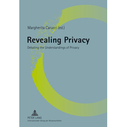 Revealing Privacy als Buch von