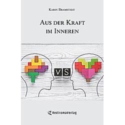 Aus der Kraft im Inneren. Karin Bramstedt  - Buch