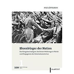 Ehrenbürger der Nation. Nils Löffelbein  - Buch
