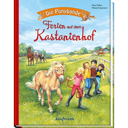 Die Ponybande. Ferien auf dem Kastanienhof als Buch von Silvia Möller