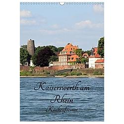 Kaiserswerth am Rhein (Wandkalender 2021 DIN A3 hoch)