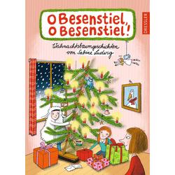 O Besenstiel o Besenstiel! als Buch von Sabine Ludwig