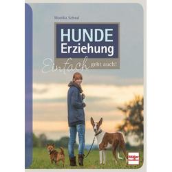 Hundeerziehung: Buch von Monika Schaal