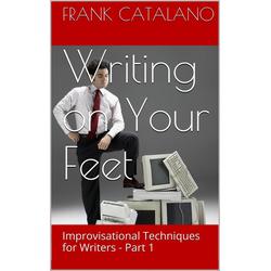 Writing on Your Feet: eBook von Frank Catalano