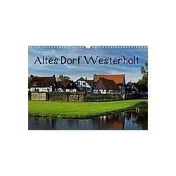 Altes Dorf Westerholt (Wandkalender 2021 DIN A3 quer)
