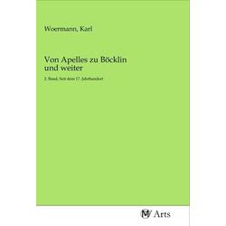 Von Apelles zu Böcklin und weiter als Buch von