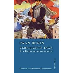 Verfluchte Tage. Iwan Bunin  - Buch