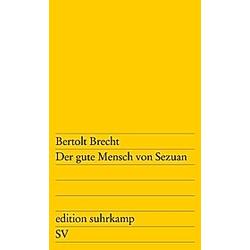 Der gute Mensch von Sezuan. Bertolt Brecht  - Buch