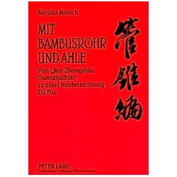 Mit Bambusrohr und Ahle. Monika Motsch  - Buch