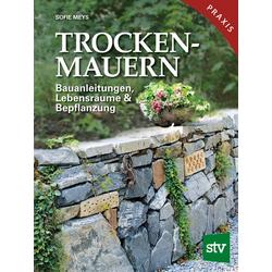 Trockenmauern als Buch von Sofie Meys
