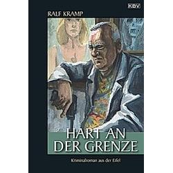 Hart an der Grenze / Herbie Feldmann Bd.5. Ralf Kramp  - Buch