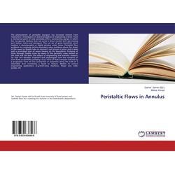 Peristaltic Flows in Annulus als Buch von Iftikhar Ahmad