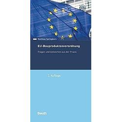 EU-Bauproduktenverordnung. Matthias Springborn  - Buch